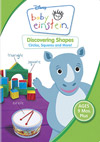 Baby Einstein: Discovering Shapes -- Circles, Squares and More!