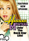 Hannah Montana: Livin' The Rock Star Life!